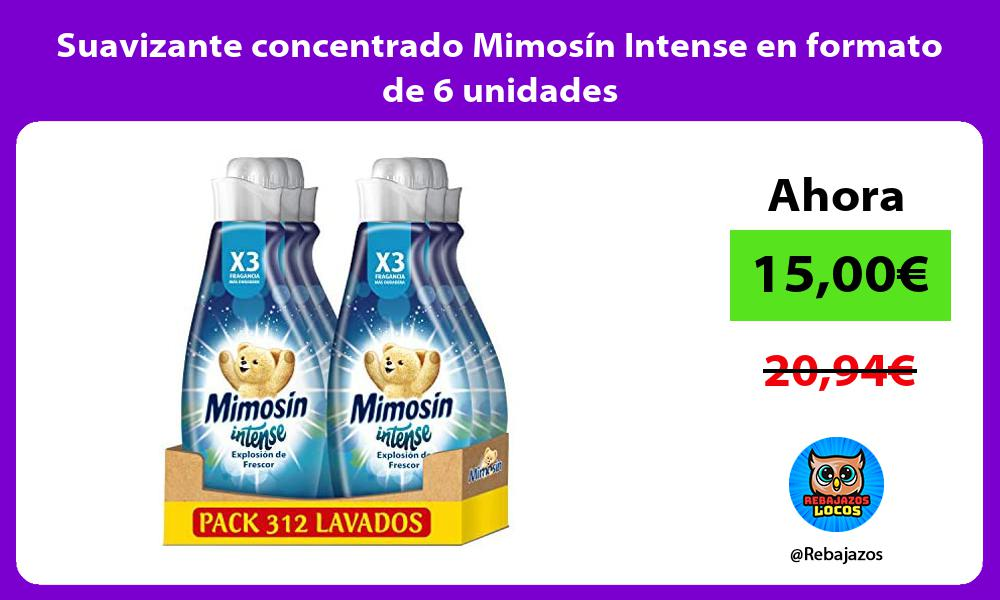 Suavizante concentrado Mimosin Intense en formato de 6 unidades