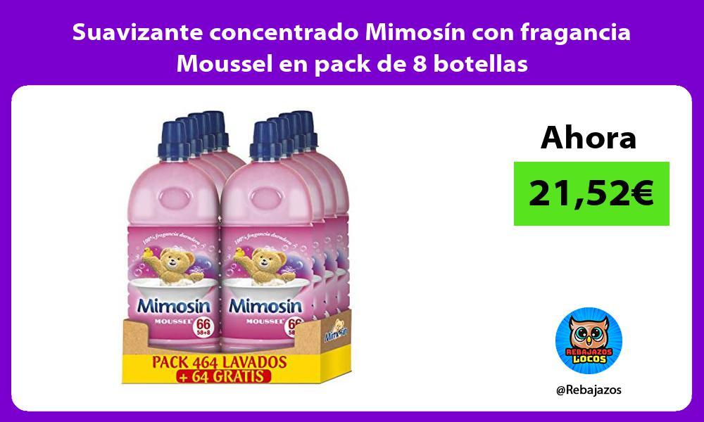 Suavizante concentrado Mimosin con fragancia Moussel en pack de 8 botellas
