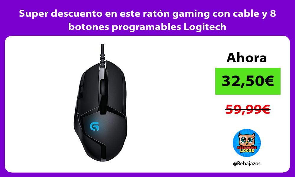 Super descuento en este raton gaming con cable y 8 botones programables Logitech