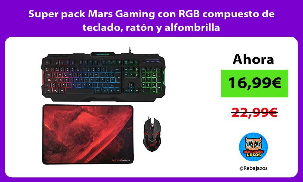 Super pack Mars Gaming con RGB compuesto de teclado raton y alfombrilla