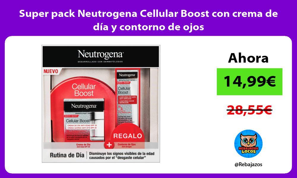 Super pack Neutrogena Cellular Boost con crema de dia y contorno de ojos