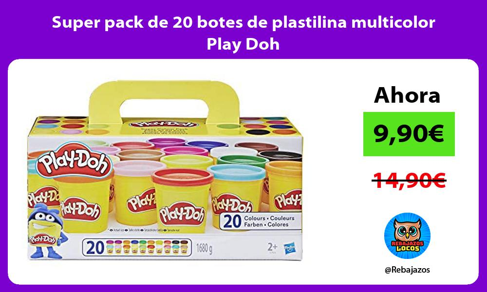 Super pack de 20 botes de plastilina multicolor Play Doh