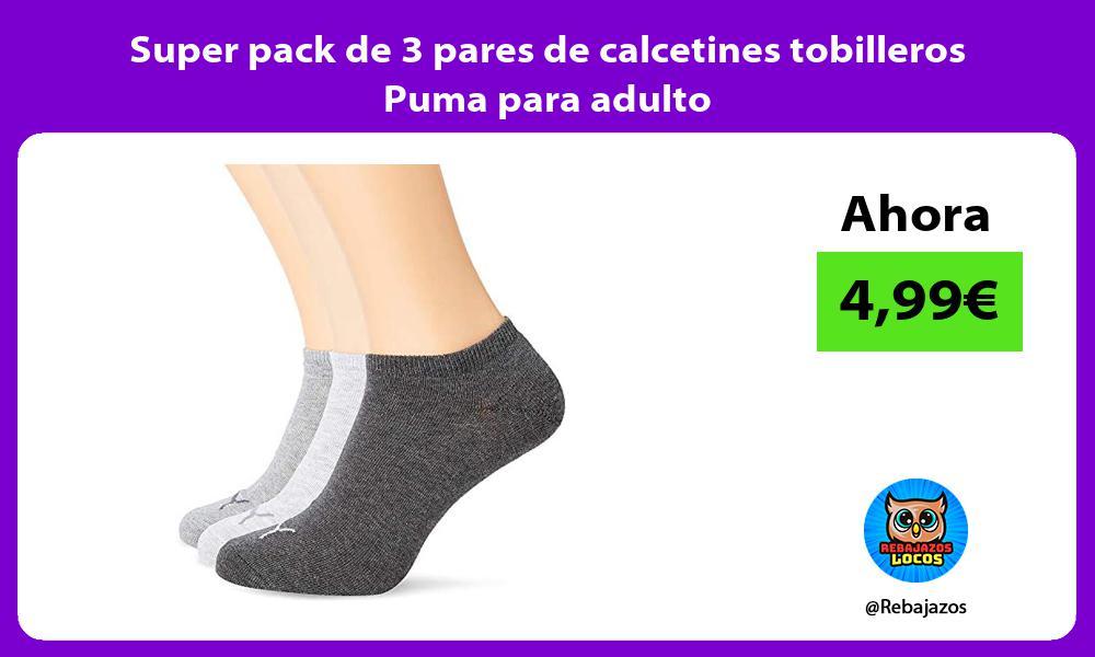 Super pack de 3 pares de calcetines tobilleros Puma para adulto