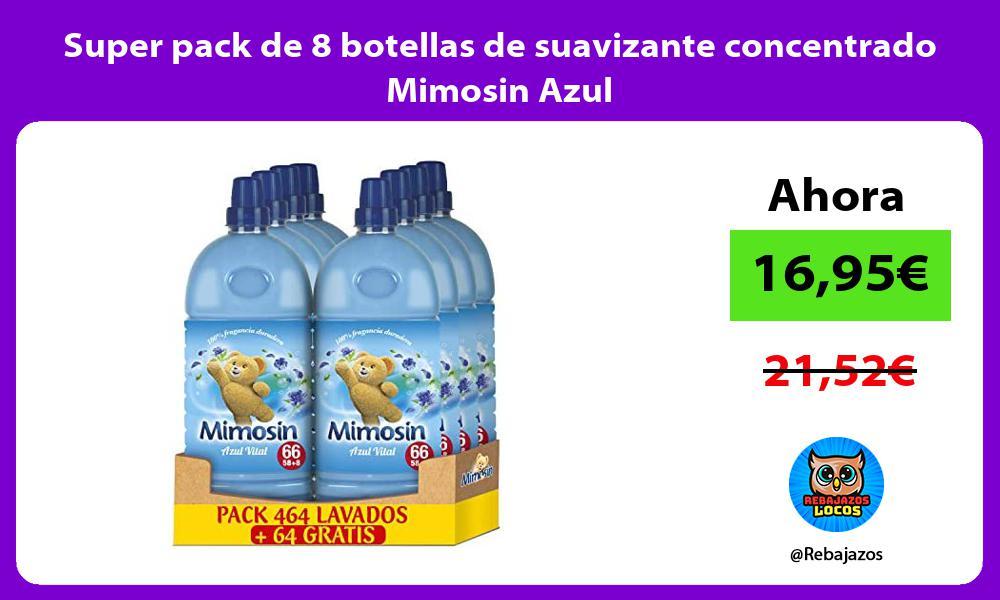 Super pack de 8 botellas de suavizante concentrado Mimosin Azul
