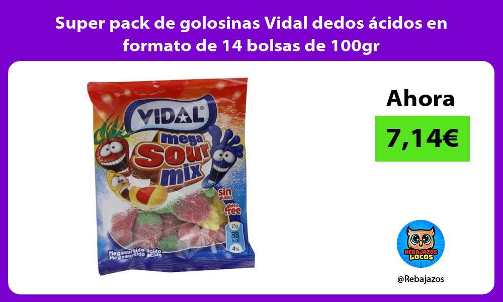Super pack de golosinas Vidal dedos acidos en formato de 14 bolsas de 100gr