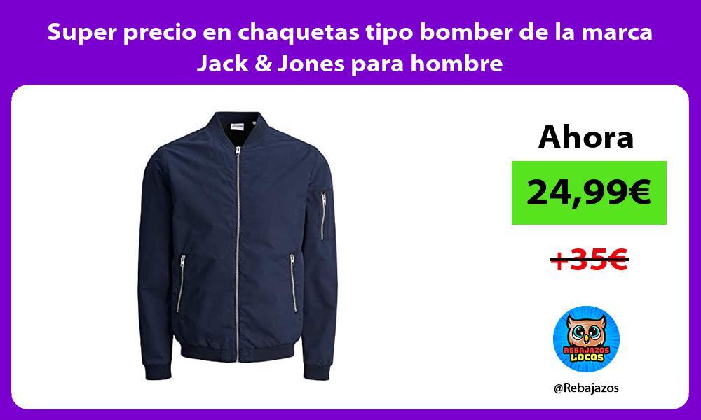 Super precio en chaquetas tipo bomber de la marca Jack Jones para hombre