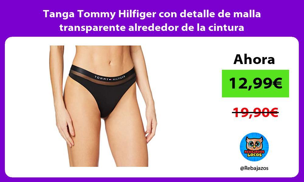 Tanga Tommy Hilfiger con detalle de malla transparente alrededor de la cintura