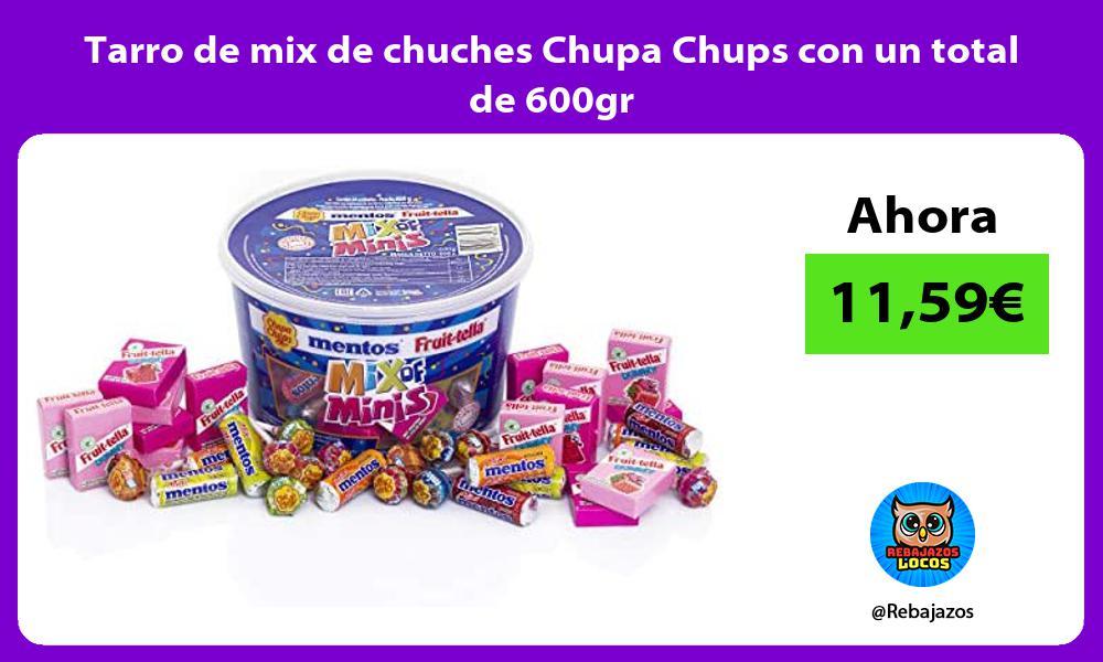 Tarro de mix de chuches Chupa Chups con un total de 600gr