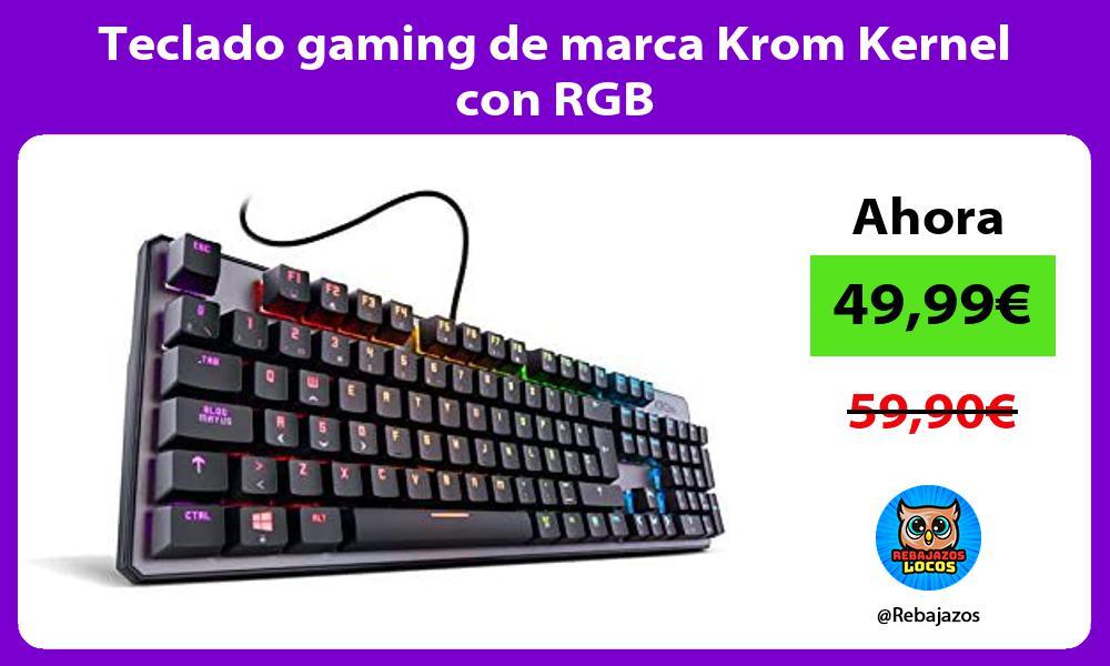Teclado gaming de marca Krom Kernel con RGB