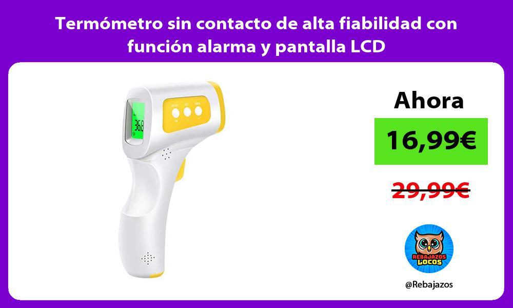 Termometro sin contacto de alta fiabilidad con funcion alarma y pantalla LCD
