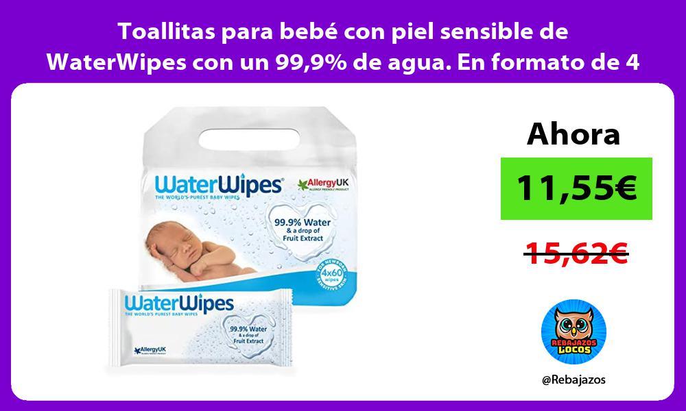 Toallitas para bebe con piel sensible de WaterWipes con un 999 de agua En formato de 4 paquetes