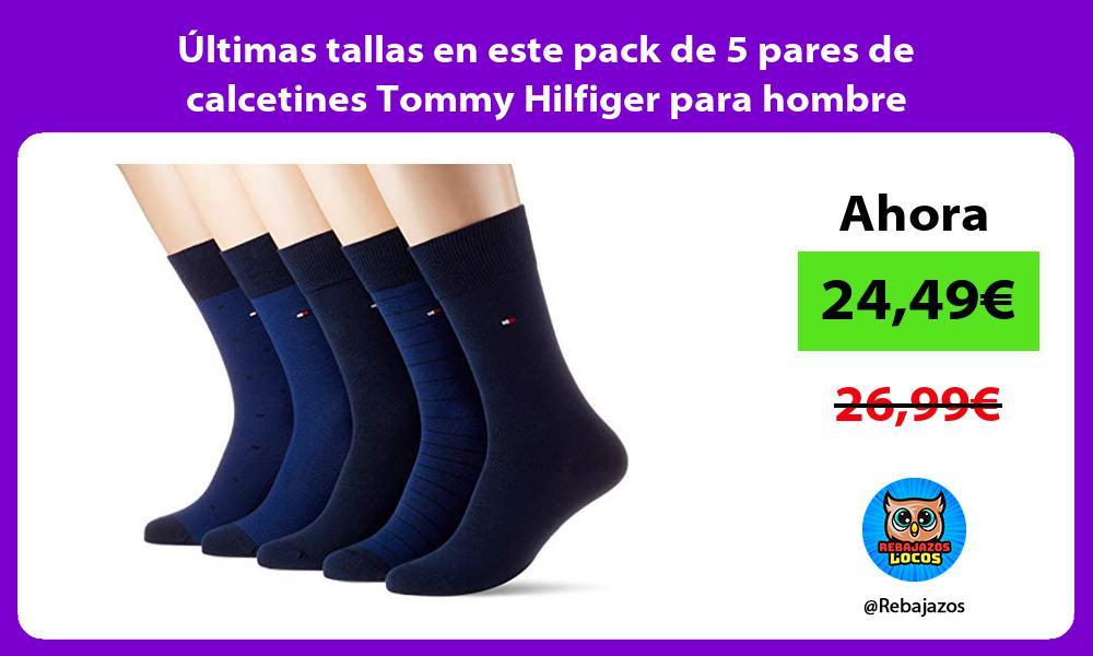 Ultimas tallas en este pack de 5 pares de calcetines Tommy Hilfiger para hombre