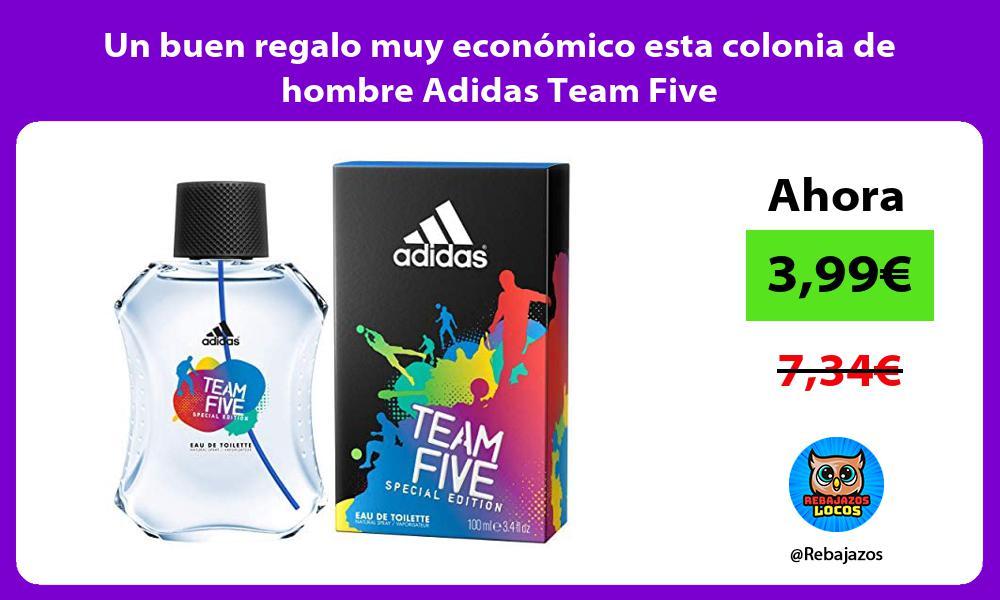 Un buen regalo muy economico esta colonia de hombre Adidas Team Five