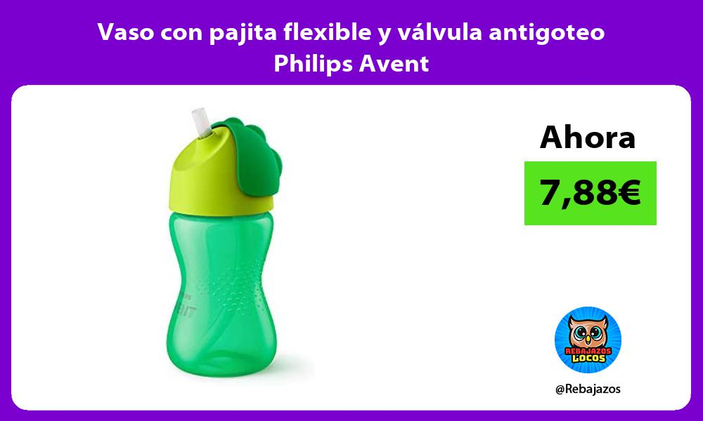 Vaso con pajita flexible y valvula antigoteo Philips Avent