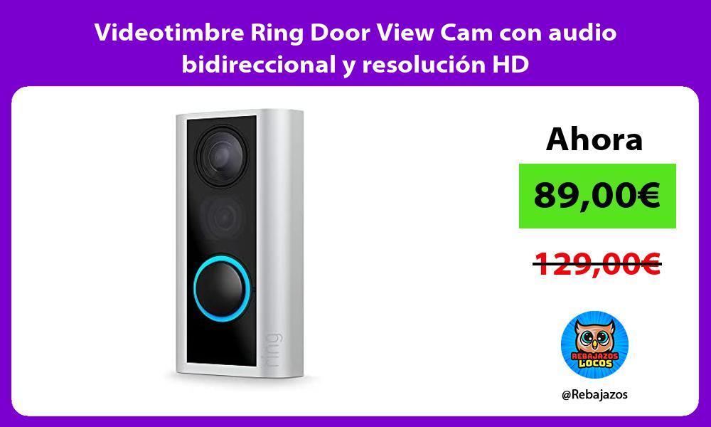 Videotimbre Ring Door View Cam con audio bidireccional y resolucion HD