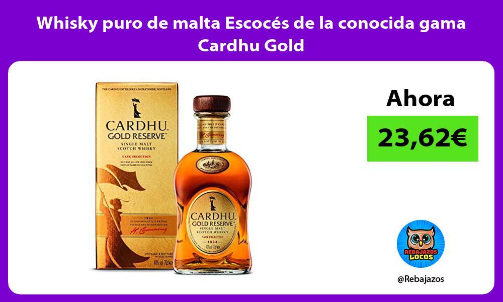 Whisky puro de malta Escoces de la conocida gama Cardhu Gold