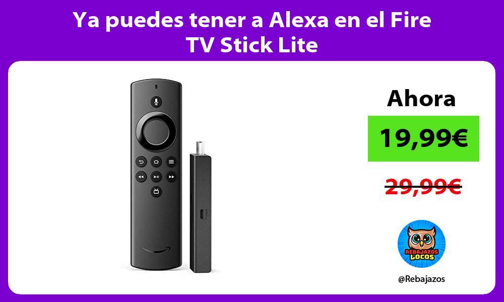Ya puedes tener a Alexa en el Fire TV Stick Lite