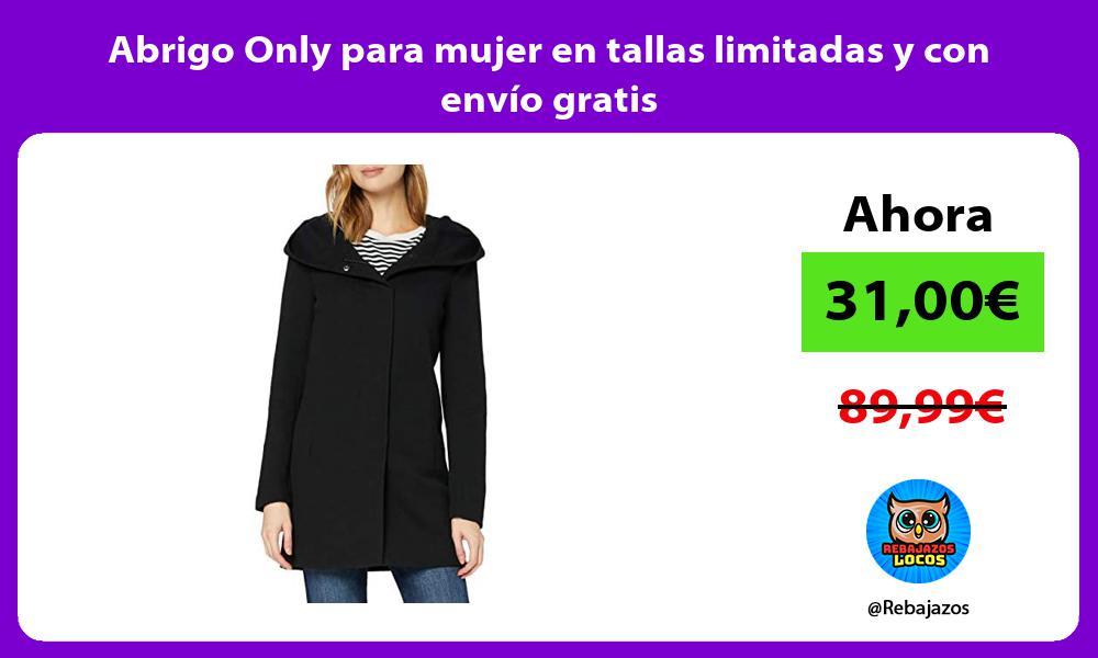 Abrigo Only para mujer en tallas limitadas y con envio gratis