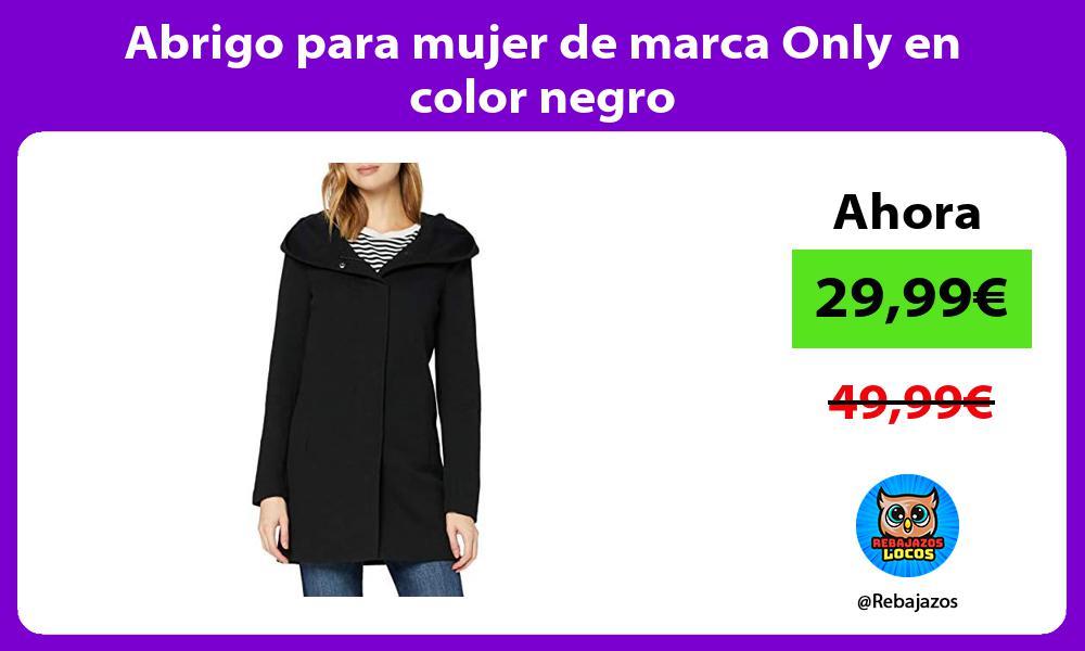 Abrigo para mujer de marca Only en color negro