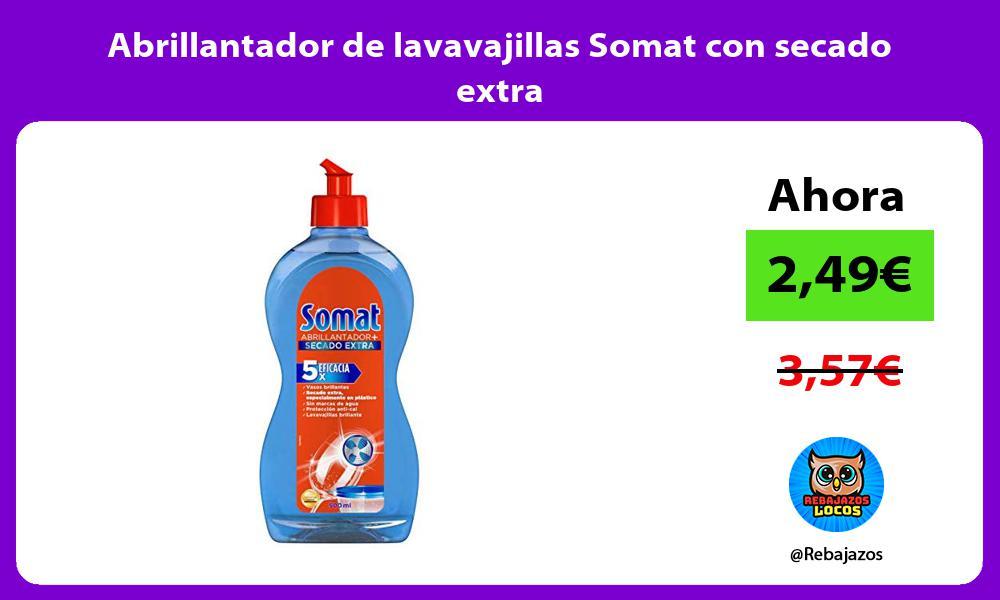 Abrillantador de lavavajillas Somat con secado extra