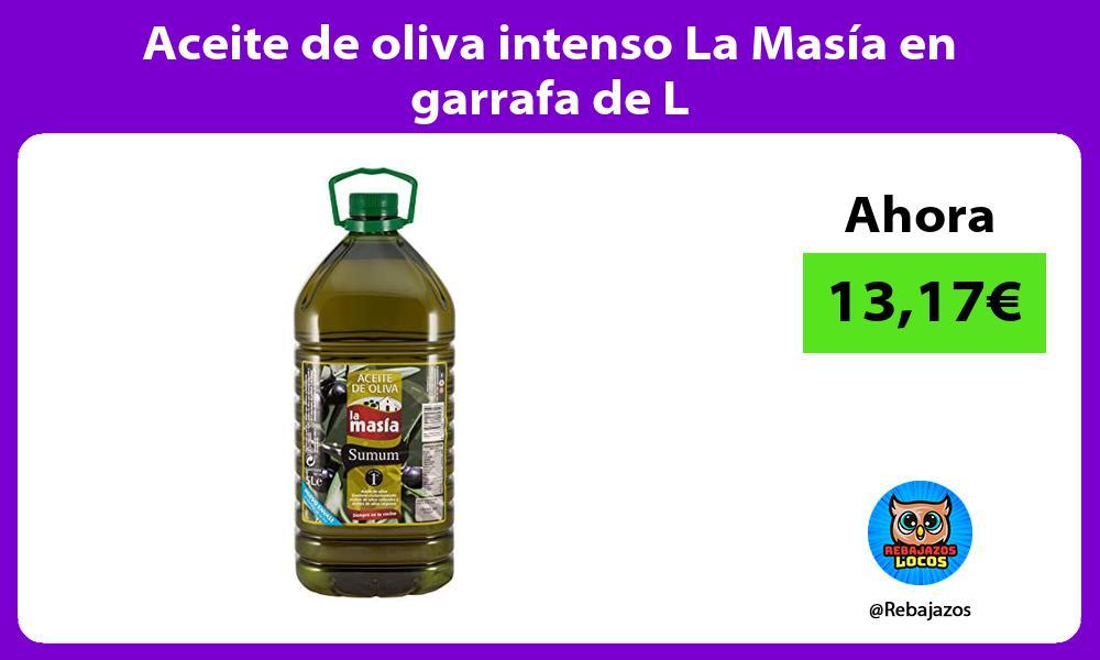 Aceite de oliva intenso La Masia en garrafa de L