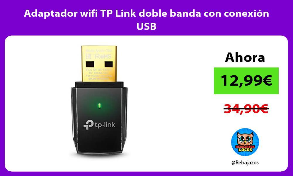 Adaptador wifi TP Link doble banda con conexion USB