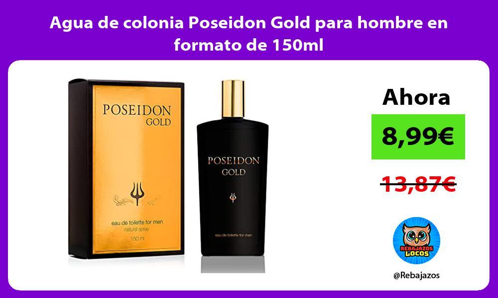 Agua de colonia Poseidon Gold para hombre en formato de 150ml
