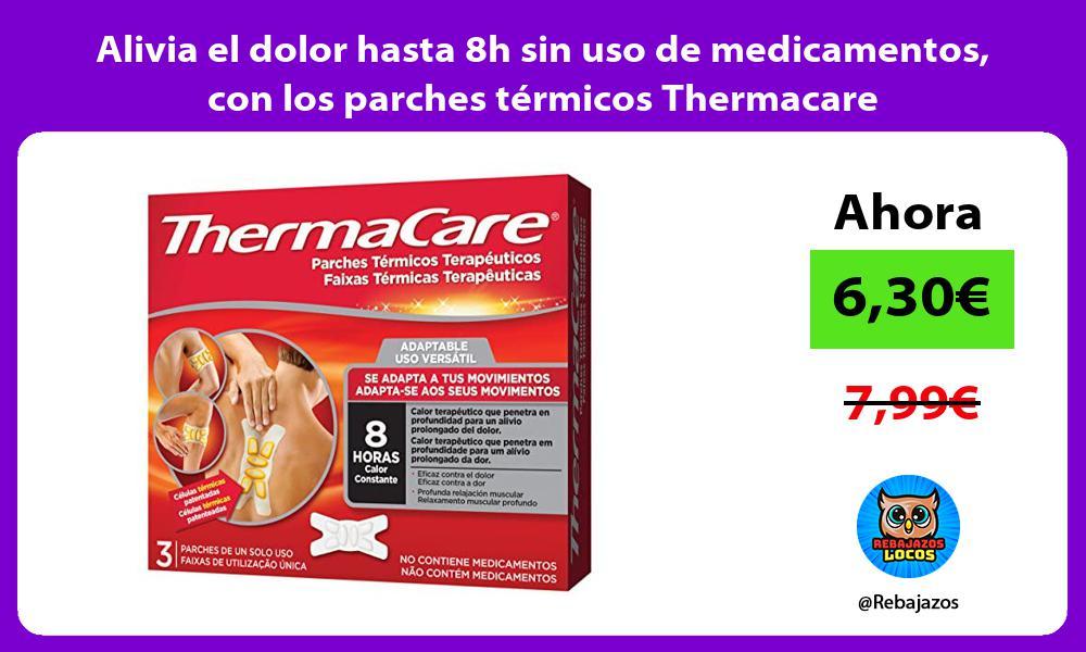 Alivia el dolor hasta 8h sin uso de medicamentos con los parches termicos Thermacare