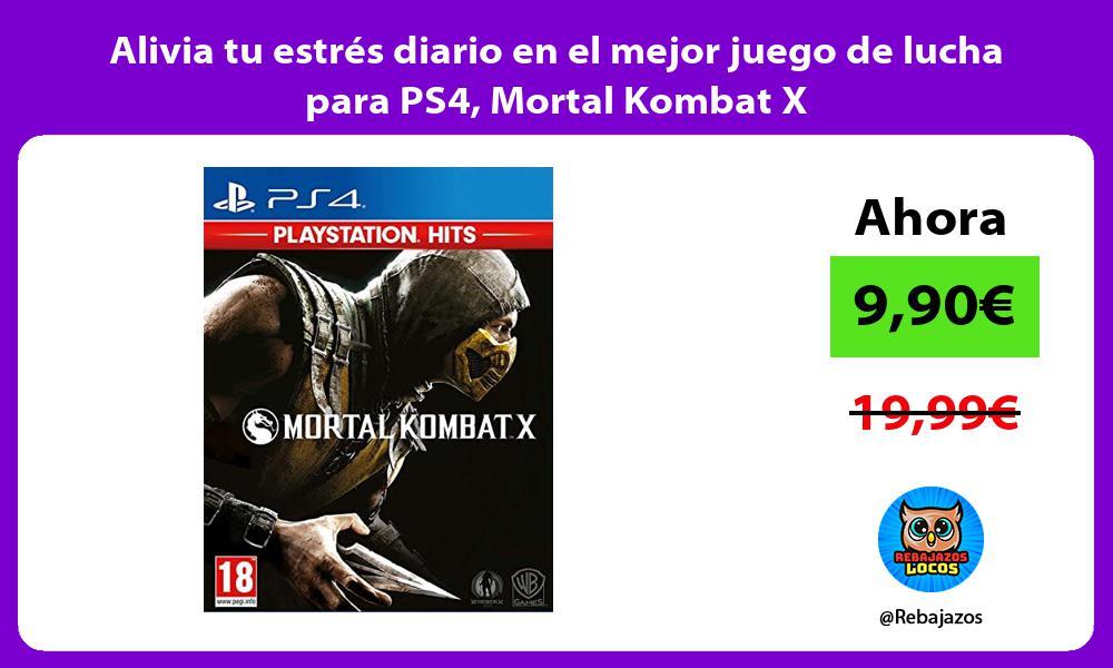 Alivia tu estres diario en el mejor juego de lucha para PS4 Mortal Kombat X