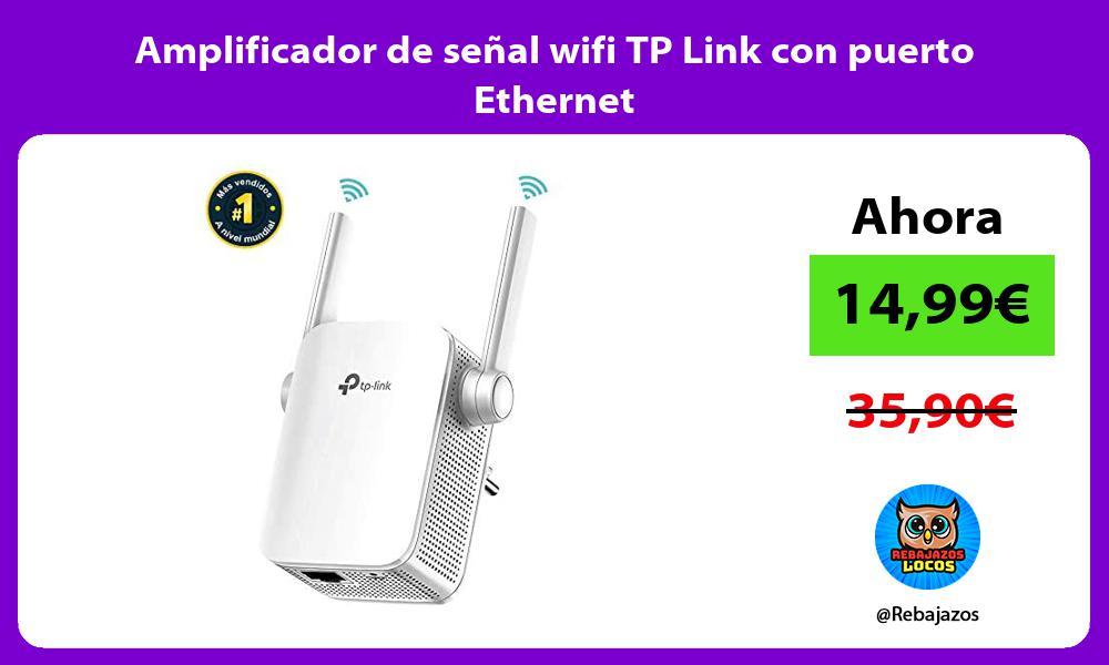 Amplificador de senal wifi TP Link con puerto Ethernet