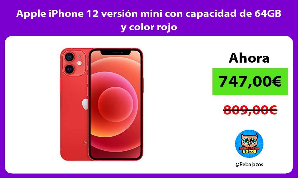 Apple iPhone 12 version mini con capacidad de 64GB y color rojo