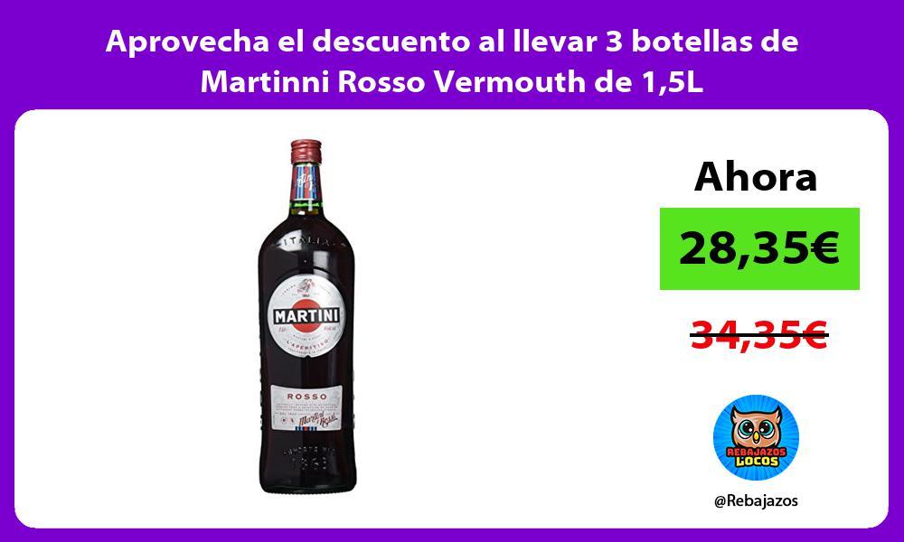 Aprovecha el descuento al llevar 3 botellas de Martinni Rosso Vermouth de 15L