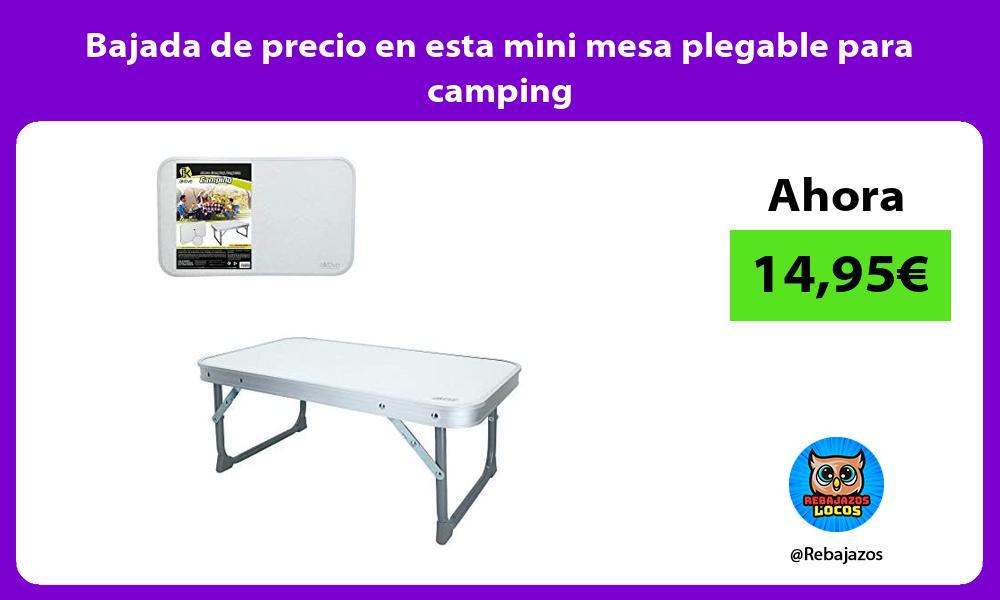 Bajada de precio en esta mini mesa plegable para camping