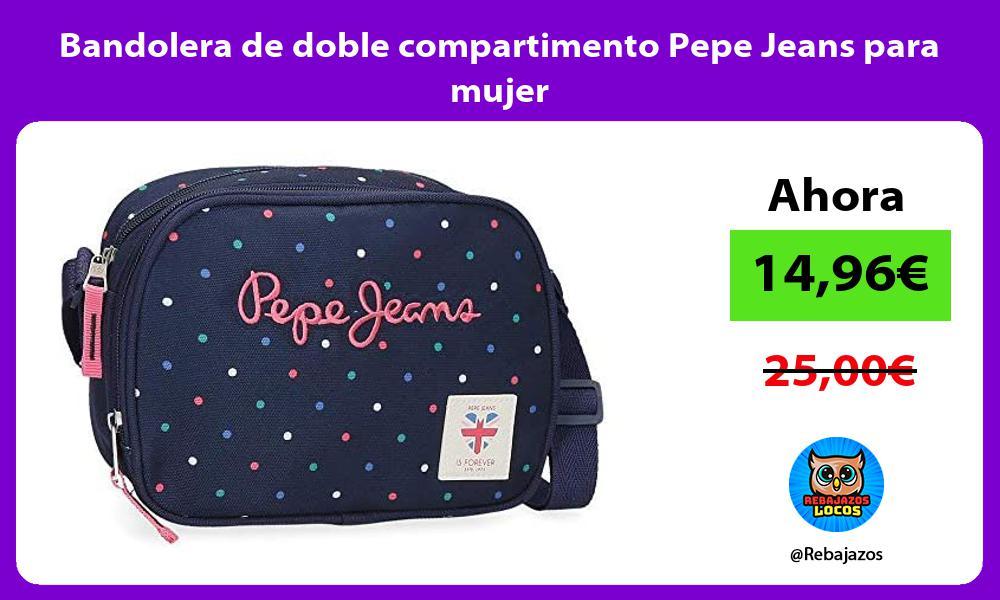 Bandolera de doble compartimento Pepe Jeans para mujer