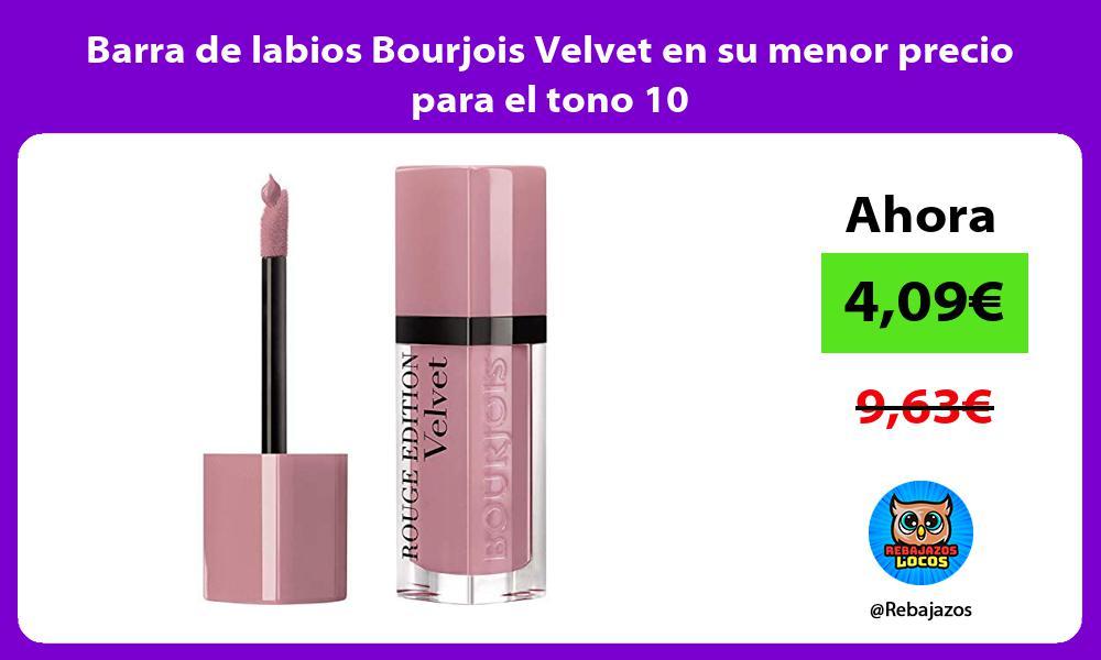 Barra de labios Bourjois Velvet en su menor precio para el tono 10