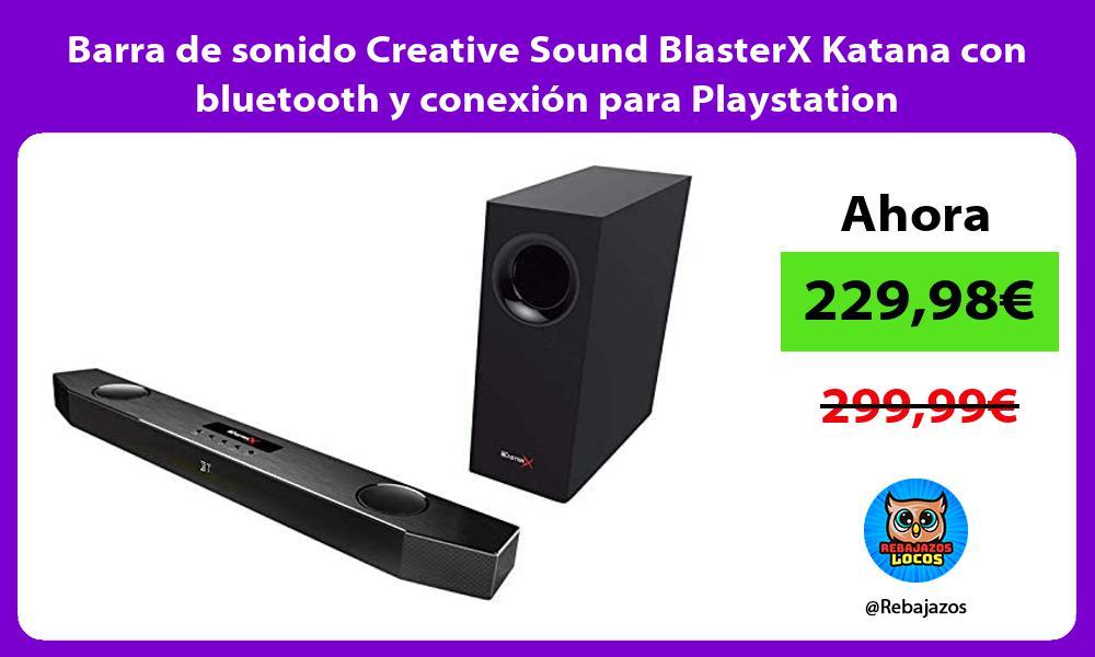 Barra de sonido Creative Sound BlasterX Katana con bluetooth y conexion para Playstation