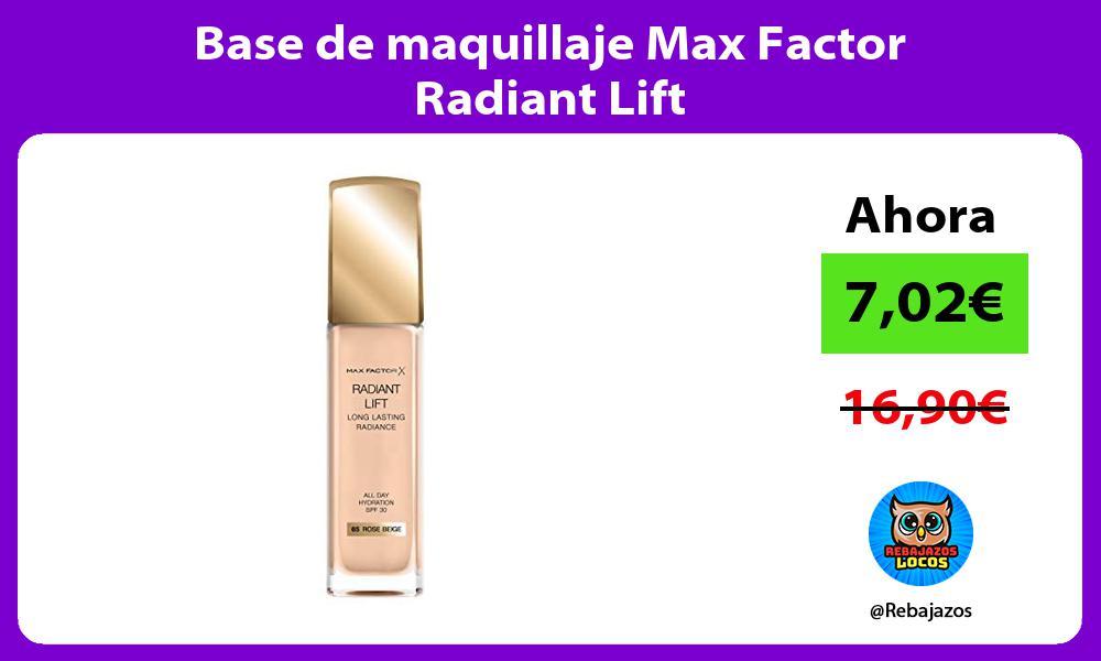 Base de maquillaje Max Factor Radiant Lift