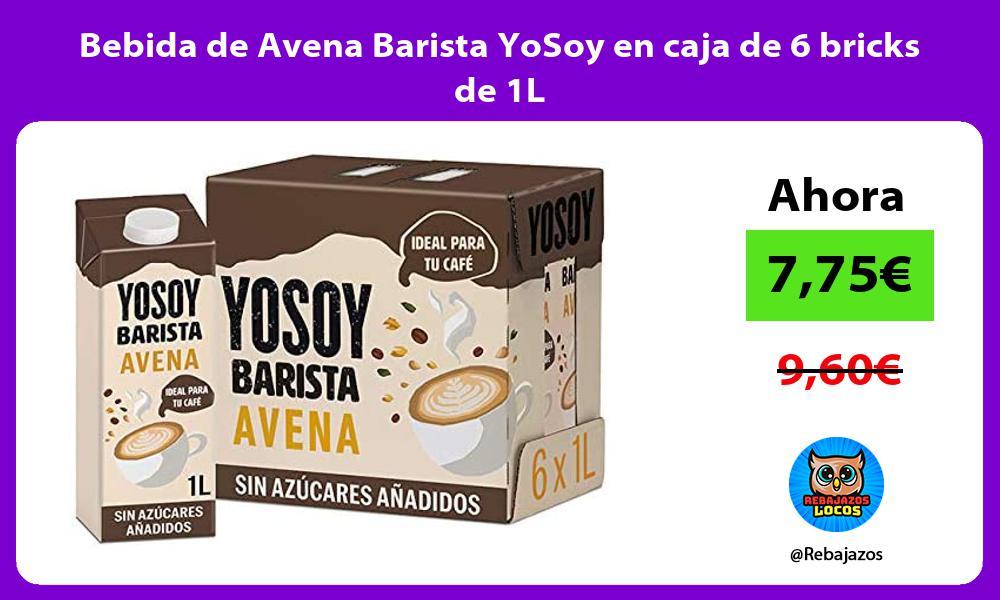 Bebida de Avena Barista YoSoy en caja de 6 bricks de 1L