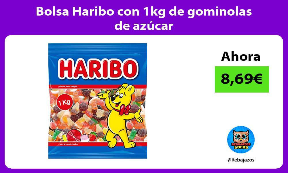 Bolsa Haribo con 1kg de gominolas de azucar
