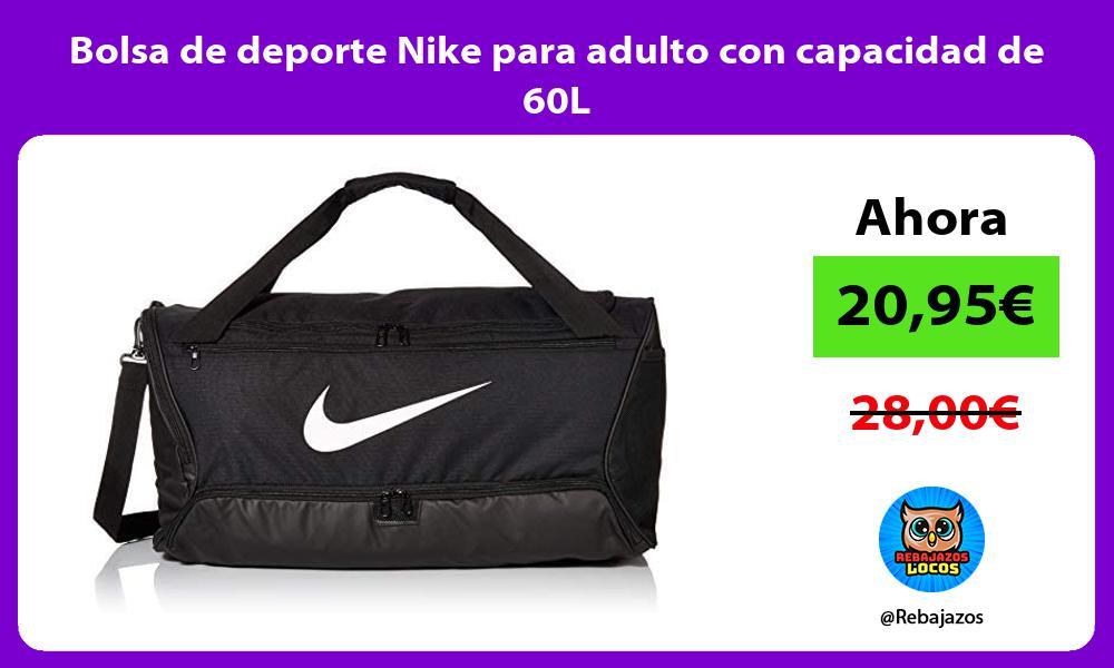 Bolsa de deporte Nike para adulto con capacidad de 60L