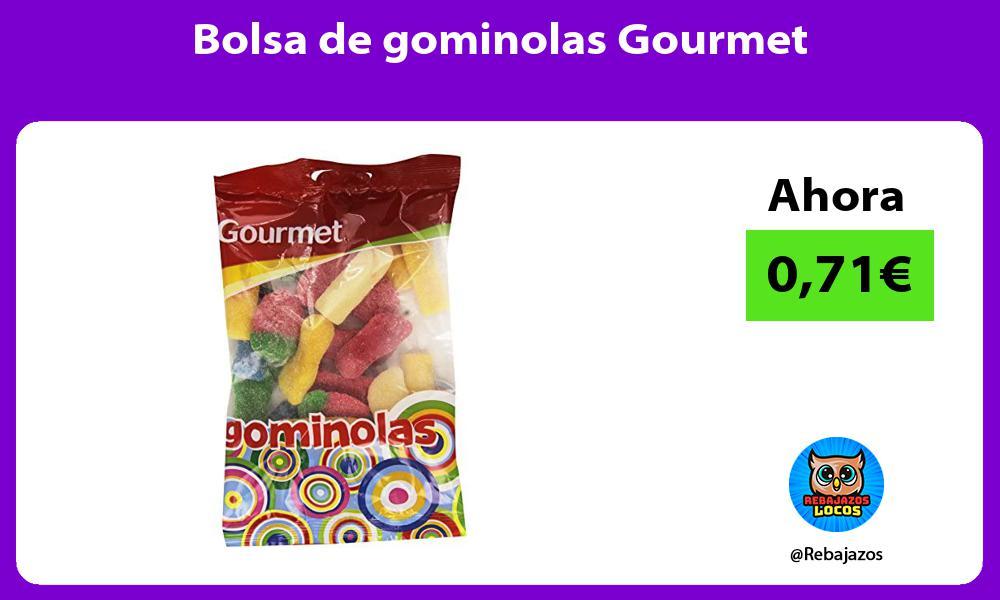Bolsa de gominolas Gourmet