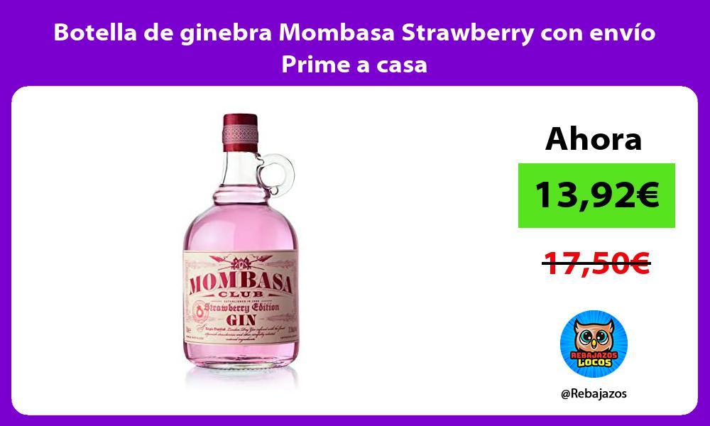 Botella de ginebra Mombasa Strawberry con envio Prime a casa