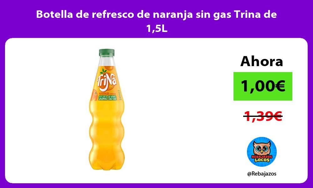 Botella de refresco de naranja sin gas Trina de 15L