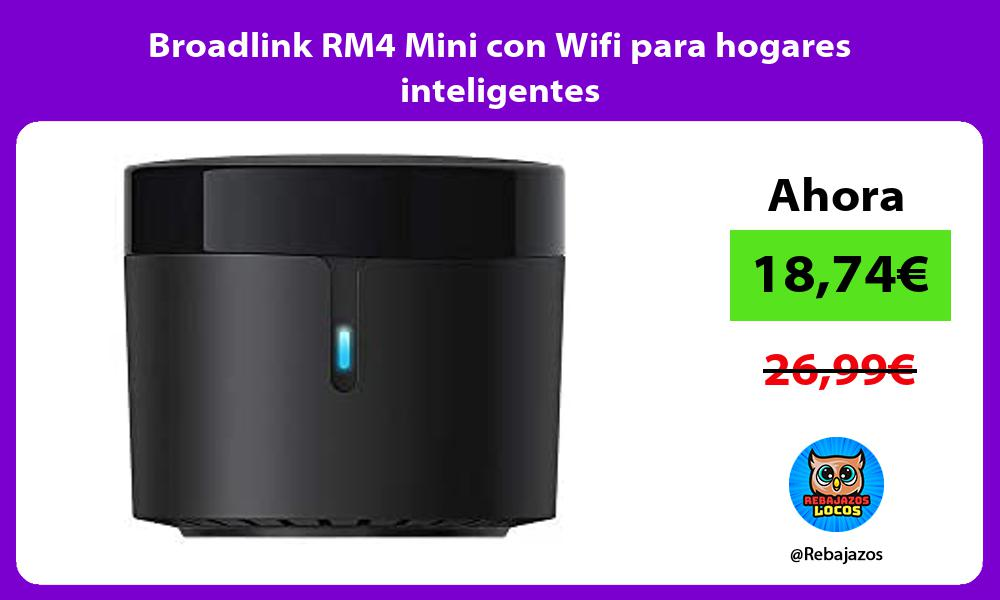 Broadlink RM4 Mini con Wifi para hogares inteligentes