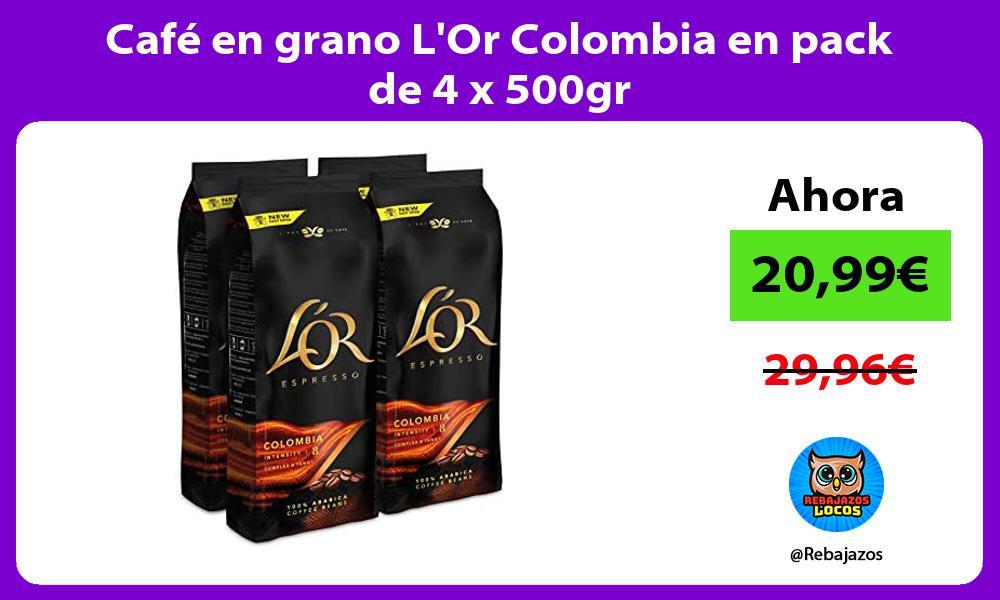 Cafe en grano LOr Colombia en pack de 4 x 500gr