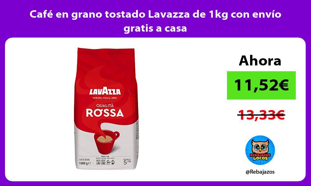 Cafe en grano tostado Lavazza de 1kg con envio gratis a casa