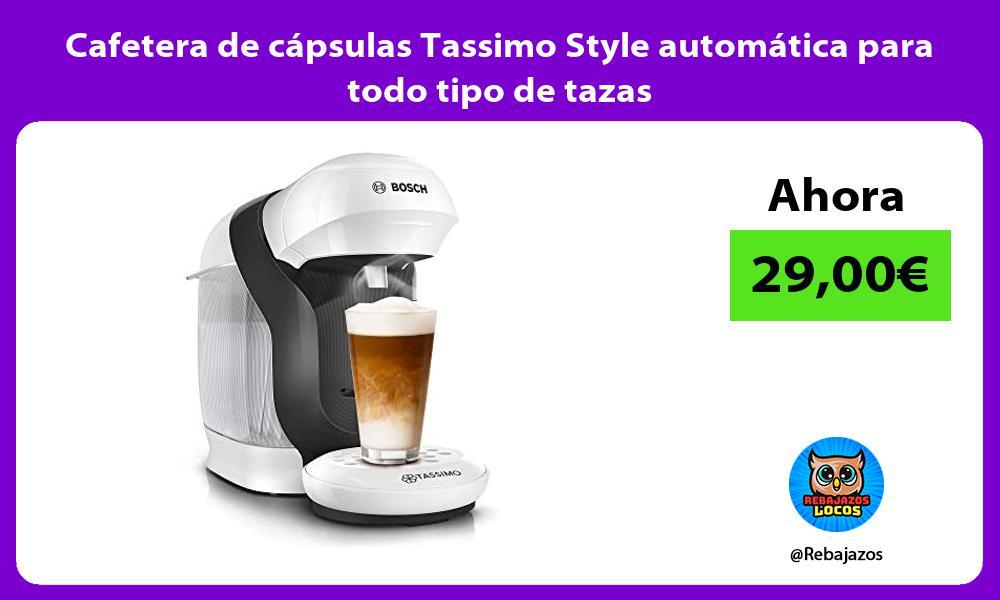 Cafetera de capsulas Tassimo Style automatica para todo tipo de tazas