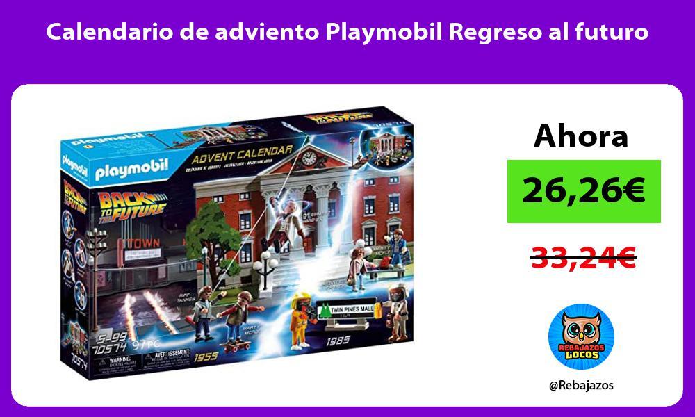 Calendario de adviento Playmobil Regreso al futuro