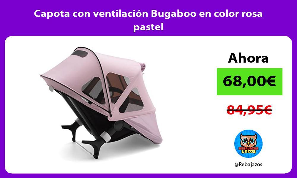 Capota con ventilacion Bugaboo en color rosa pastel