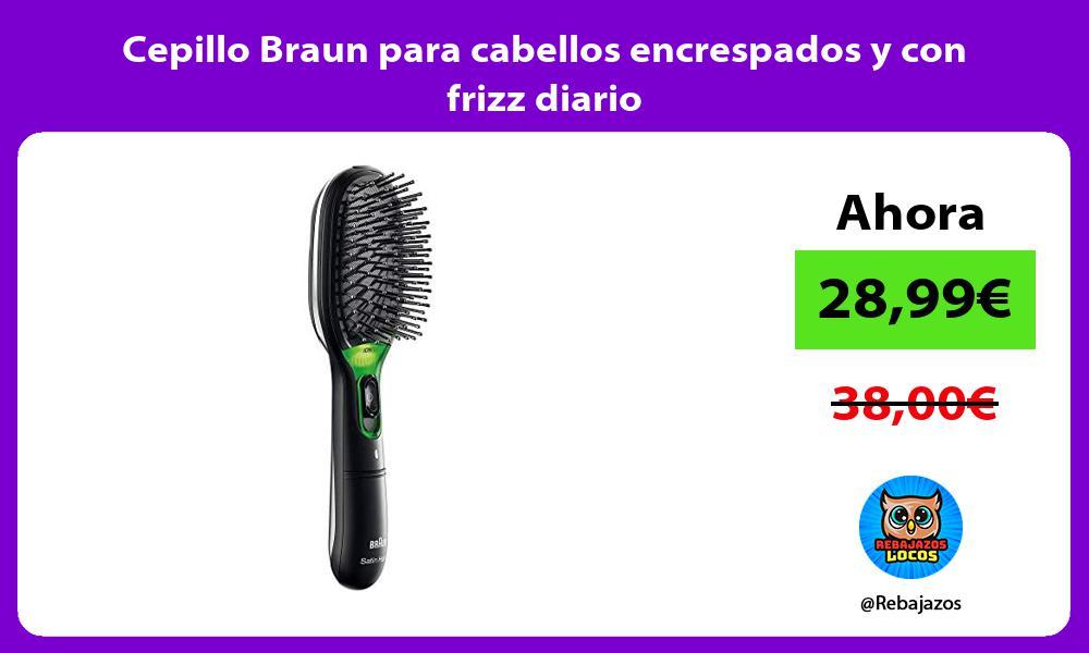 Cepillo Braun para cabellos encrespados y con frizz diario
